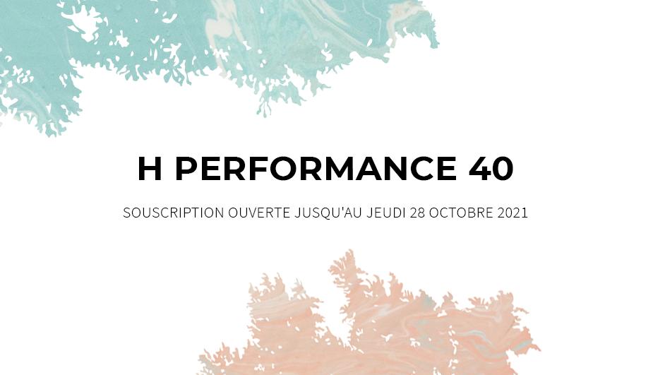 Ce mois-ci à l'affiche : <br>H PERFORMANCE 40