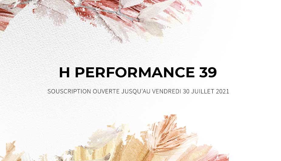 Ce mois-ci à l'affiche : <br>H PERFORMANCE 39